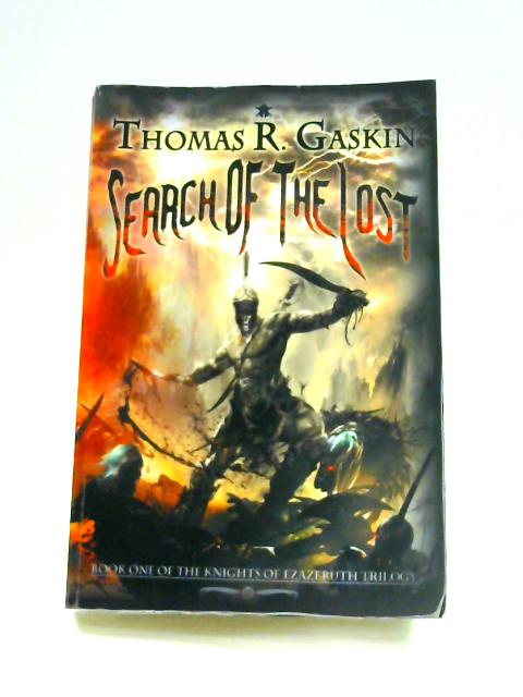 Search of the Lost By Thomas R. Gaskin