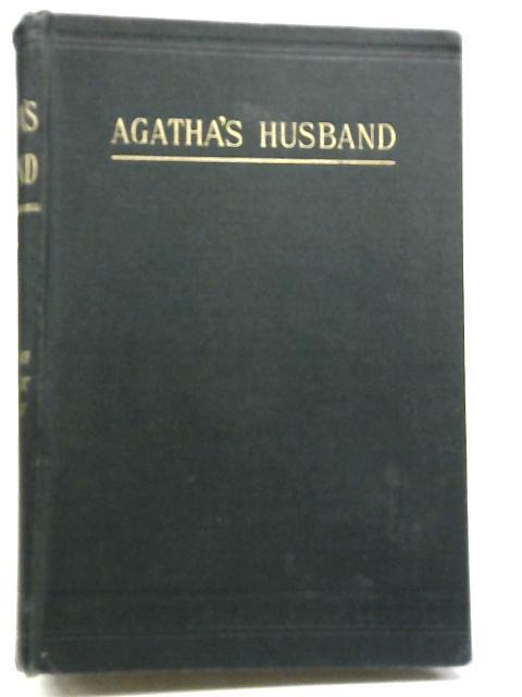 Agatha's Husband By D M M Craik