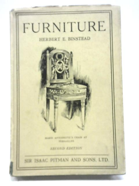 Furniture, (Pitman's common commodities and industries) By Herbert Ernest Binstead
