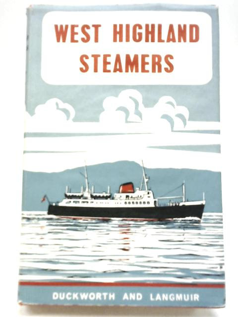 West Highland Steamers By Christian Leslie Dyce Duckworth