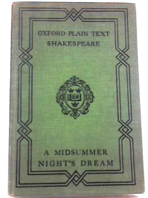 Shakespeare's Comedy - A Midsummer Night's Dream By William Shakespeare