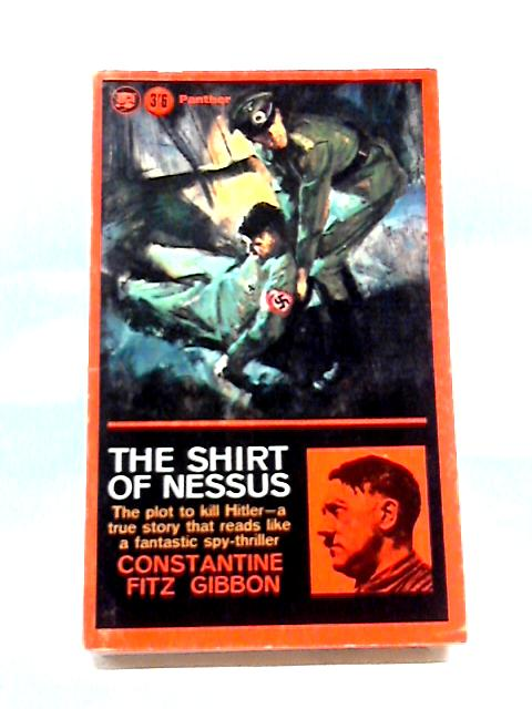 The Shirt of Nessus By Constantine Fitz Gibbon