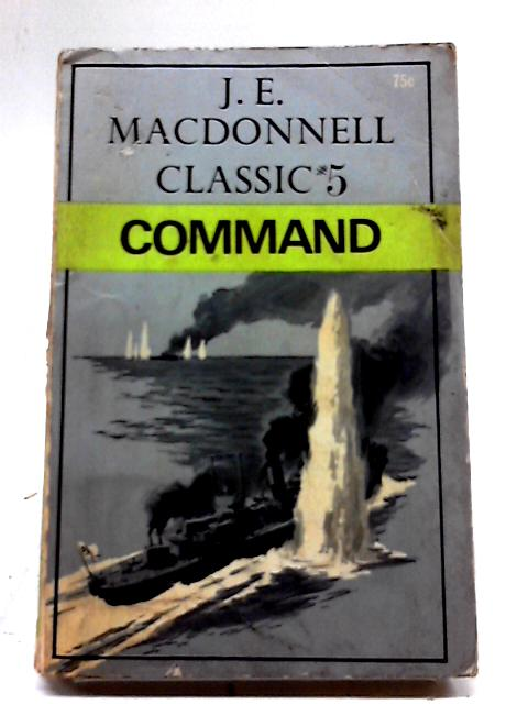 Command (classic #5) By J. E. Macdonnell