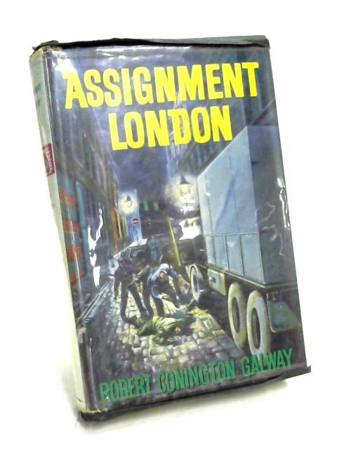 Assignment London By Robert Conington Galway