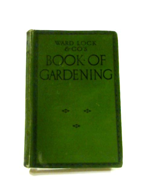 Book of Gardening: An ABC of Garden Management By Anon