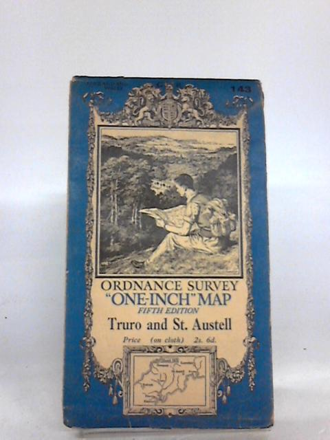 Ordnance Survey One-Inch Fifth Edition Sheet 143, Truro And St Austell. By Ordnance Survey