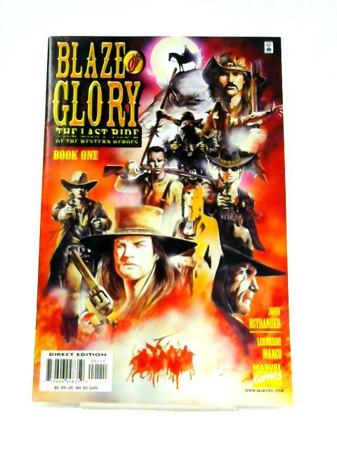 Blaze of Glory: Book 1 By John Ostrander