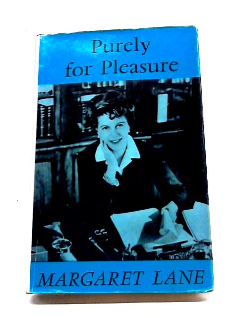 Purely For Pleasure By Margaret Lane