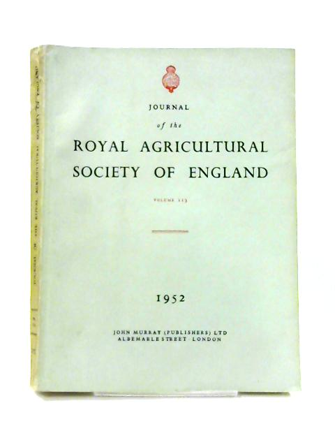 Journal the Royal Agricultural Society: Vol. 113 by Various