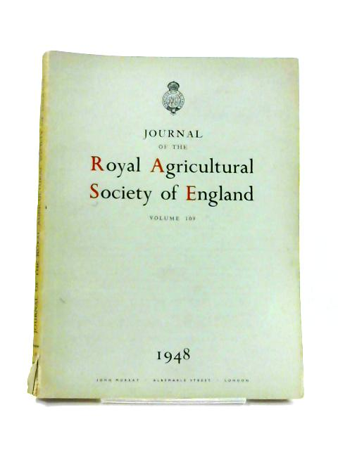 Journal the Royal Agricultural Society: Vol. 109 By Anon
