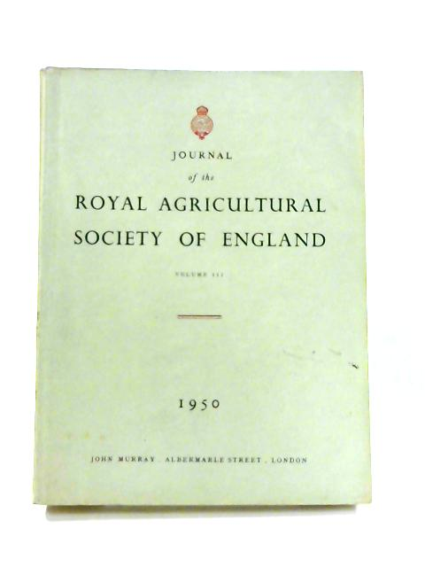 Journal the Royal Agricultural Society: Vol. 111 By Anon