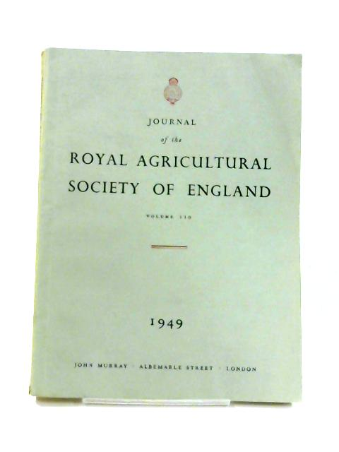 Journal the Royal Agricultural Society: Vol. 110 By Anon