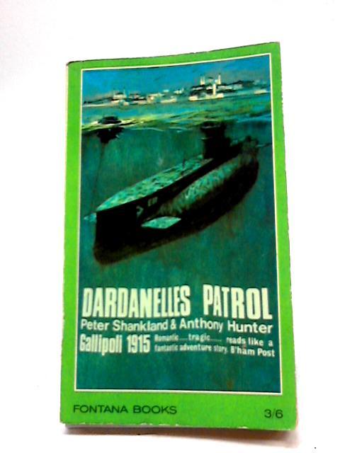 Dardanelles Patrol (Fontana Books) By Peter Shankland