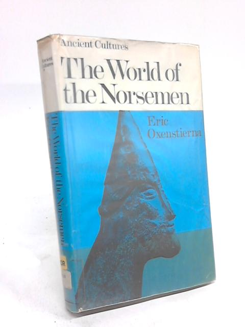 The World of the Noresmen By Eric Oxenstierna