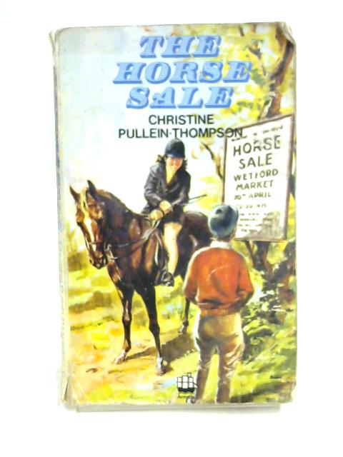 The Horse Sale by Christine Pullein-Thompson