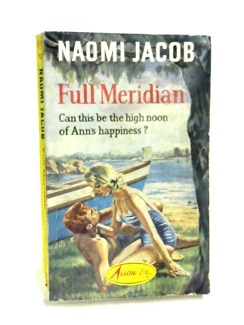Full Meridian by Naomi Jacob