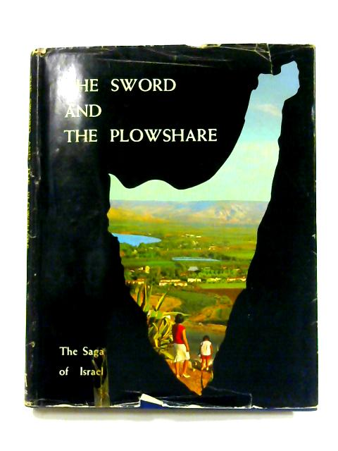 The Sword and the Plowshare:, Israel 1948-1968 by Naftali Arbel