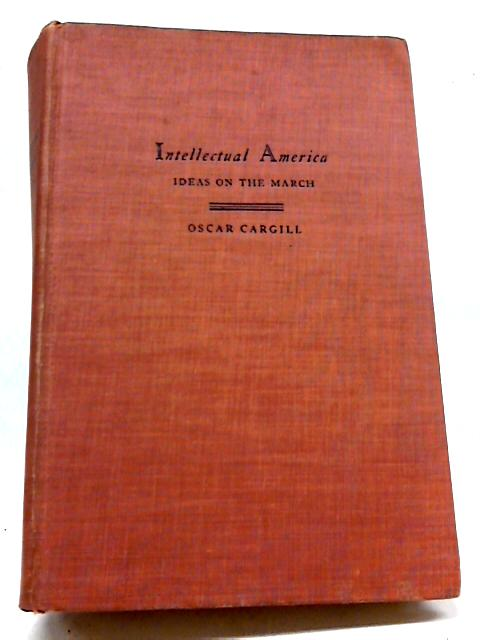 Intellectual America by Oscar Cargill