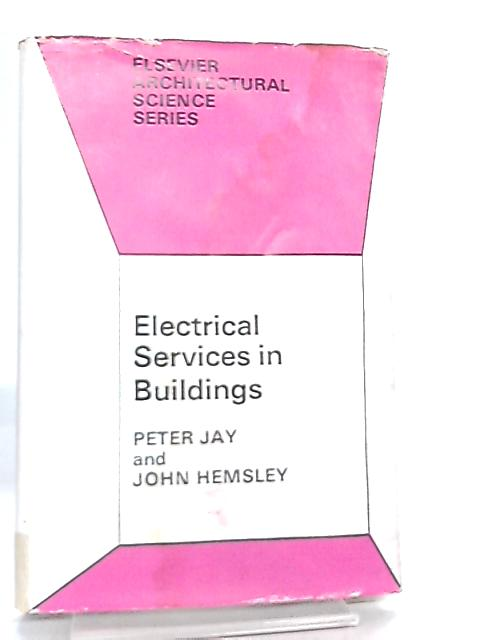 Electrical Services In Buildings by Peter Jay