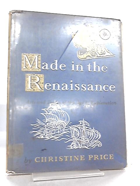 Made in Renaissance by Christine Price
