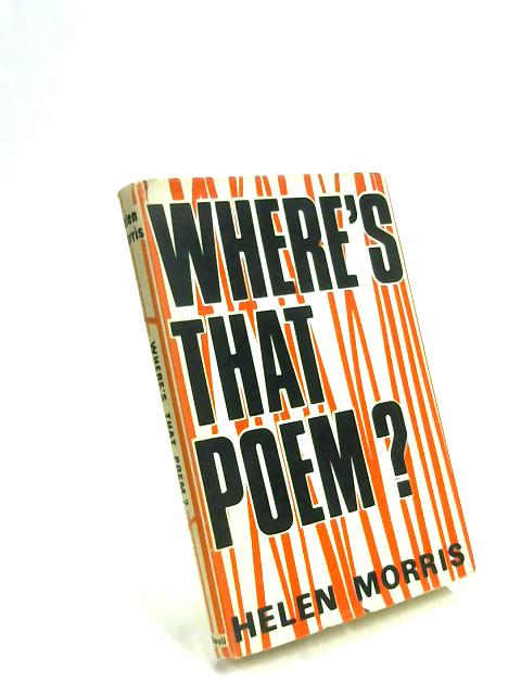 Where's That Poem? An index of poems for children, arranged by subject,  with a bibliography of books of poetry and anintroducttion on the teaching  of