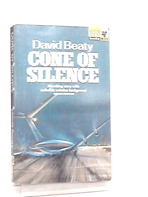 Cone of Silence By David Beaty