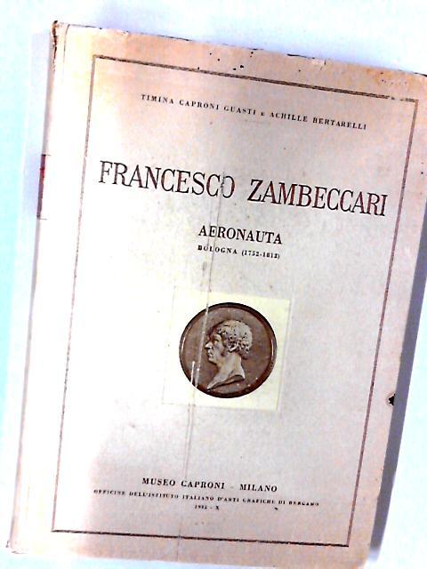Francesco Zambeccari Aeronauta [bologna 1752-1812] by Unknown