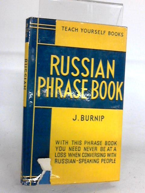 Russian Phrasebook By Burnip J