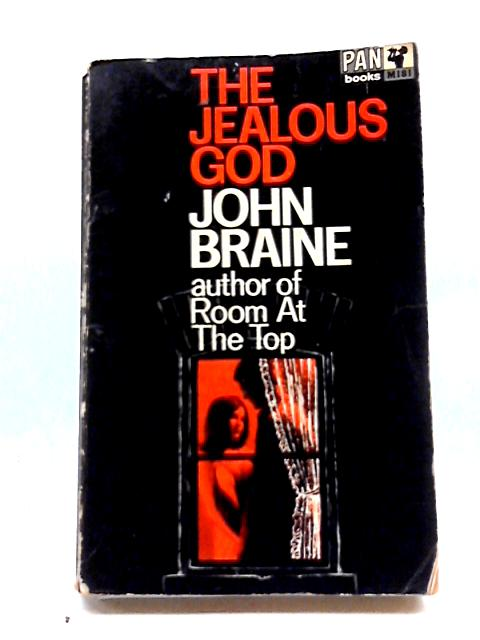 The Jealous God By Braine John