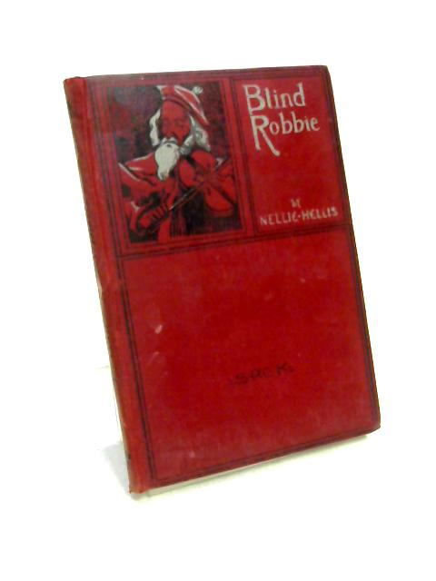 Blind Robbie by Nellie Hellis