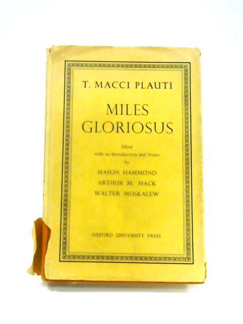 Miles Gloriosus By T. Macci Plauti