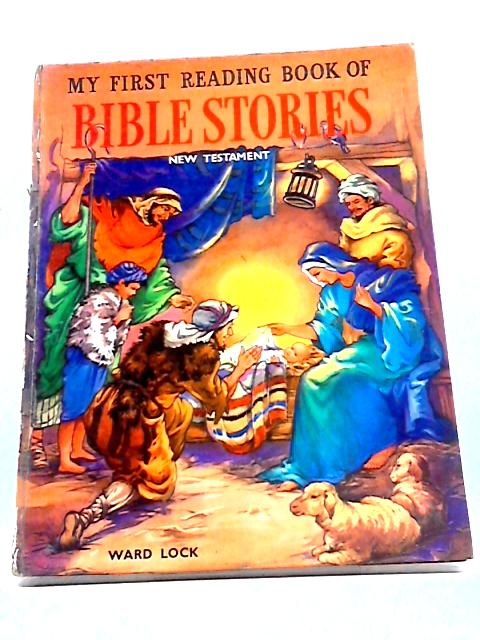 My First Reading Book of Bible Stories: New Testament By Rene Cloke