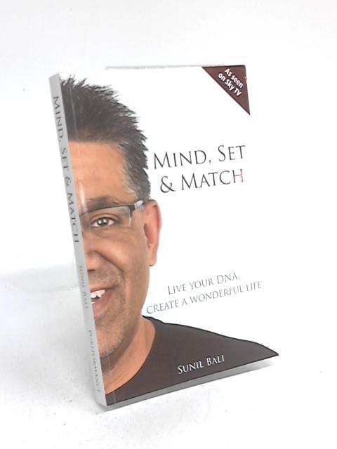 Mind, Set, Match By Sunil Bali
