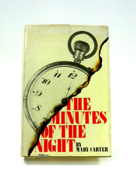 The Minutes of the Night By Mary Carter