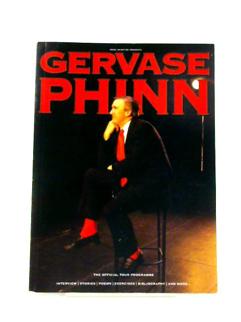 Nigel McIntyre Presents Gervase Phinn: The Official Tour Programme by Anon