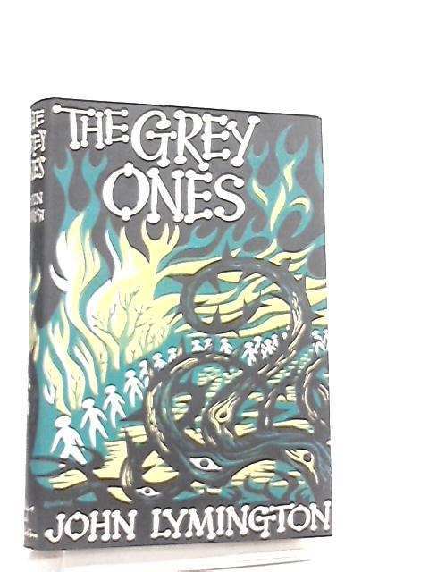 The Grey Ones by John Lymington