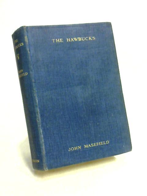 The Hawbucks by John Masefield