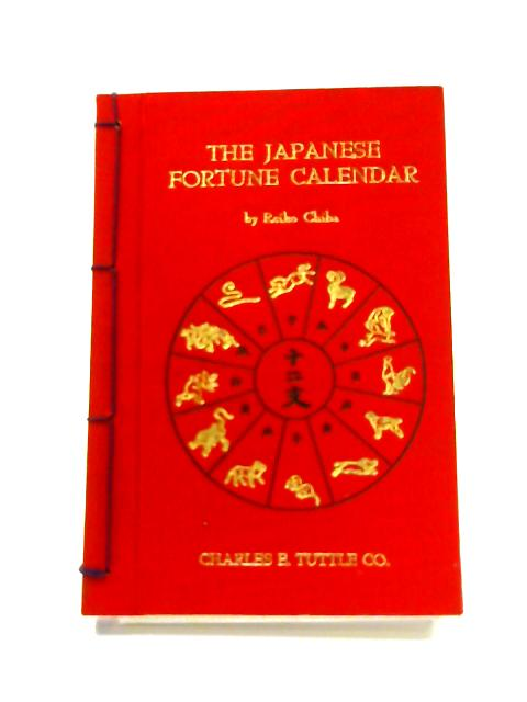 The Japanese Fortune Calendar by Reiko Chiba