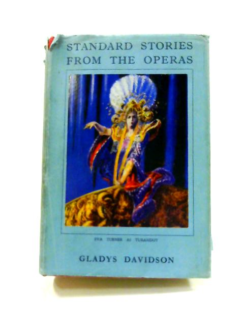 Standard Stories from the Operas By Gladys Davidson