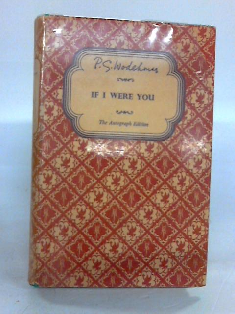 If I Were You by Wodehouse, P. G.