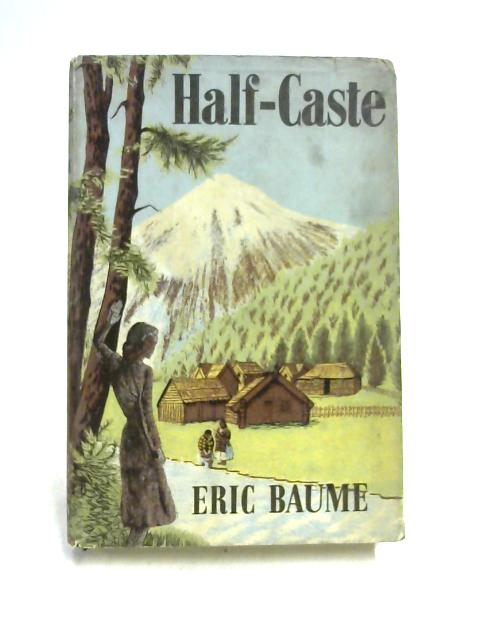 Half-Caste by Eric Baume