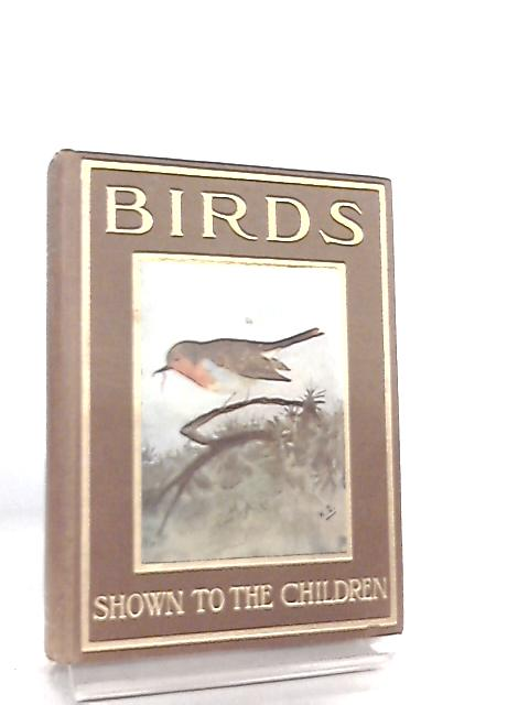 Birds Shown to the Children by MKC Scott
