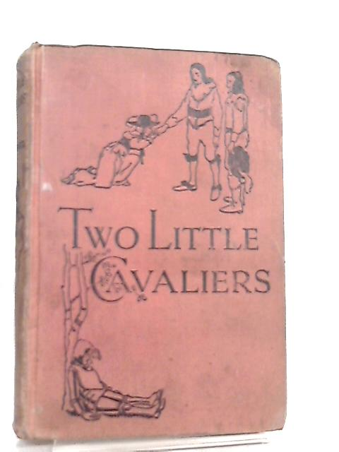 Two Little Cavaliers by W. A. Bettesworth
