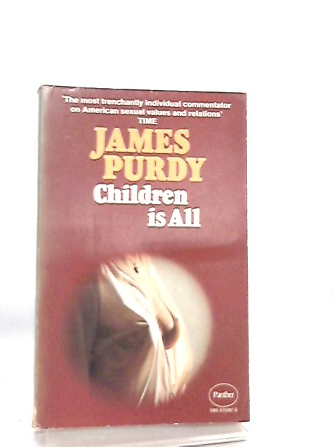 Children is All By James Purdy