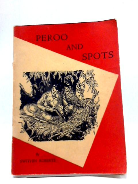 Peroo and Spots By Roberts