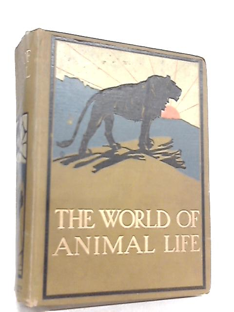 The World of Animal Life by Fred Smith