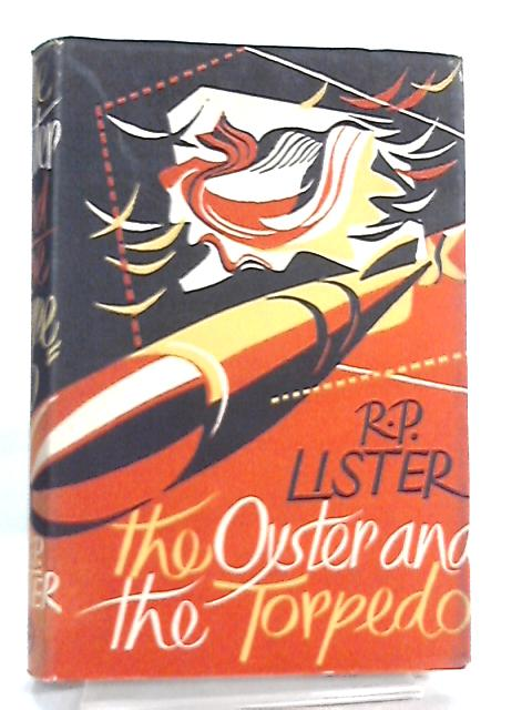 The Oyster and the Torpedo By R. P. Lister