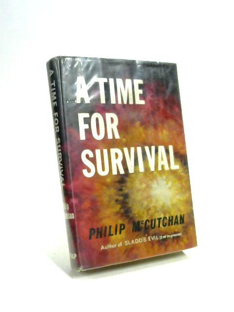 Time for Survival by Philip McCutchan