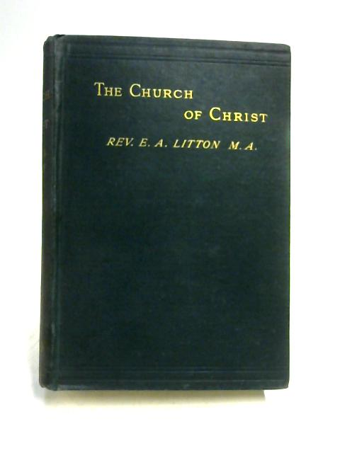The Church of Christ By E.A. Litton