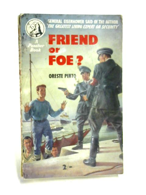 Friend or Foe? by Lieutenant-Colonel Oreste Pinto